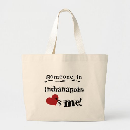 Someone in Indianapolis Canvas Bags