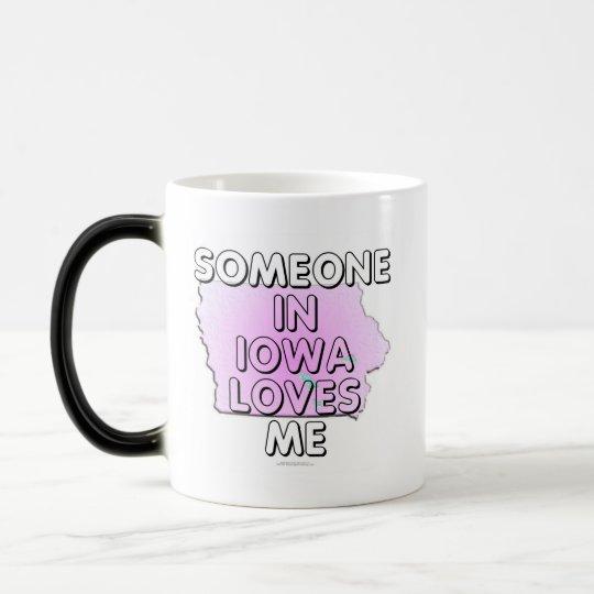Someone in Iowa loves me Magic Mug
