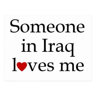 Someone in Iraq Loves Me Postcard