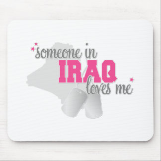 Someone in Iraq Mouse Pad