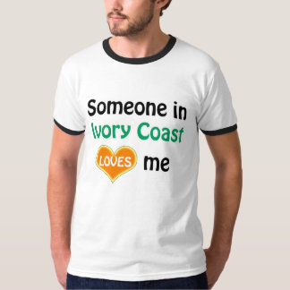 Someone in Ivory Coast loves me T-Shirt