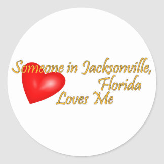 Someone in Jacksonville Florida Loves Me Classic Round Sticker