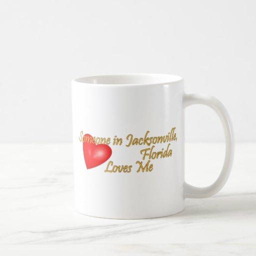 Someone in Jacksonville Florida Loves Me Coffee Mug