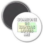 Someone in Kansas loves me Magnets