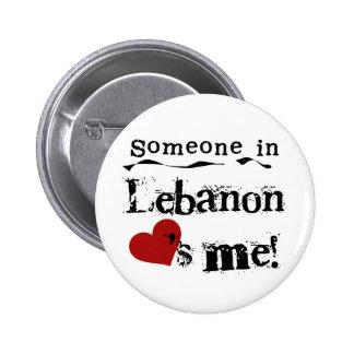 Someone In Lebanon Loves Me Pinback Button
