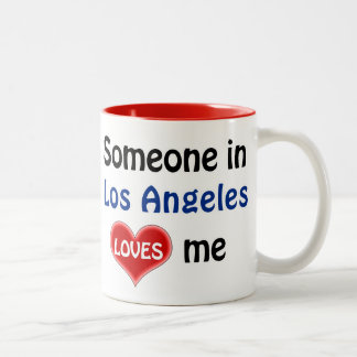 Someone in loose Angeles loves me Two-Tone Coffee Mug