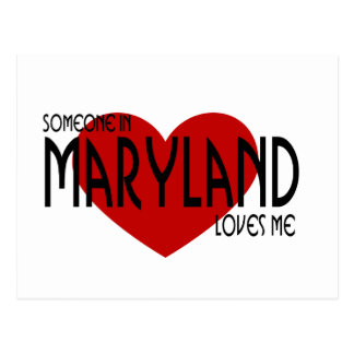 Someone in Maryland Loves Me Postcard