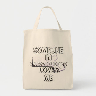 Someone in Massachusetts loves me Grocery Tote Bag