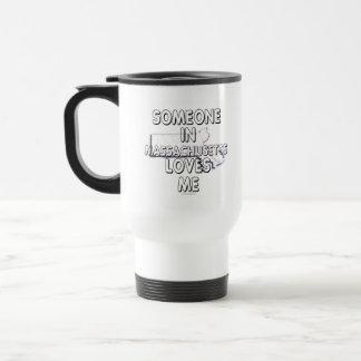 Someone in Massachusetts loves me 15 Oz Stainless Steel Travel Mug