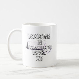 Someone in Massachusetts loves me Classic White Coffee Mug