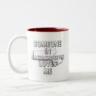 Someone in Massachusetts loves me Mug