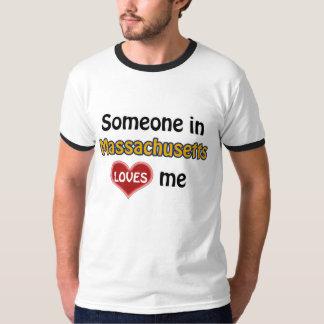 Someone in Massachusetts loves me T-Shirt