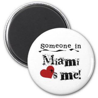 Someone in Miami 2 Inch Round Magnet