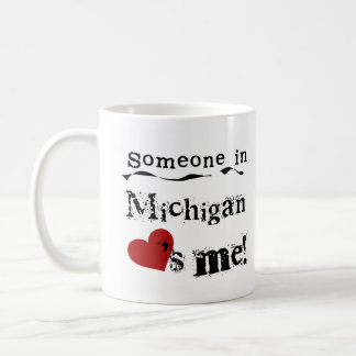 Someone In Michigan Loves Me Classic White Coffee Mug