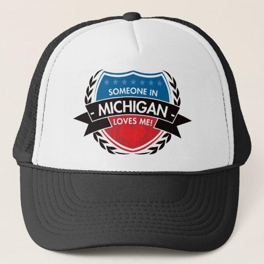 Someone In Michigan Loves Me Trucker Hat