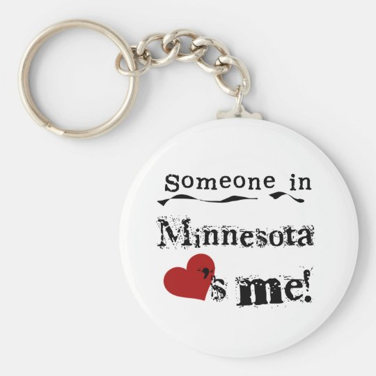 Someone In Minnesota Loves Me Keychain