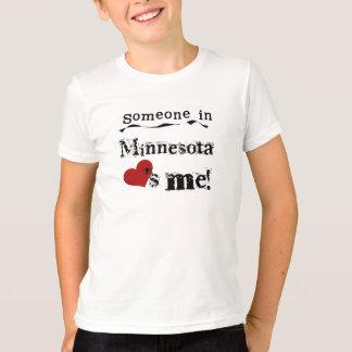 Someone In Minnesota Loves Me T-Shirt