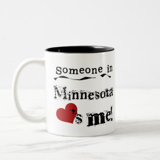 Someone In Minnesota Loves Me Two-Tone Coffee Mug