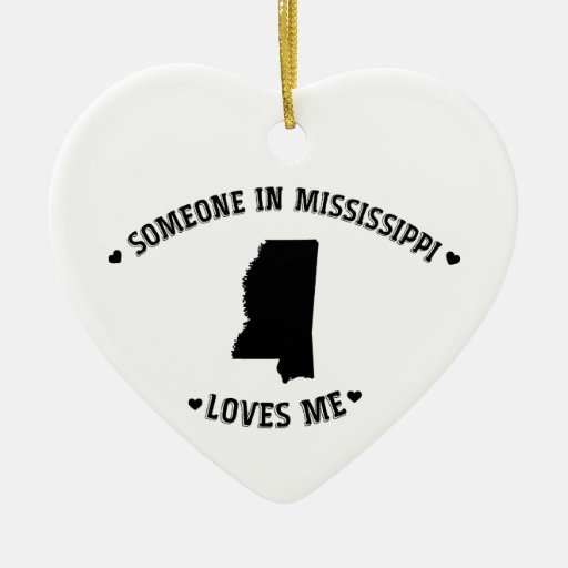 Someone in Mississippi Loves Me Ornament