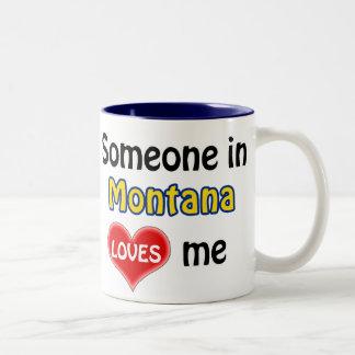 Someone in Montana loves me Two-Tone Coffee Mug