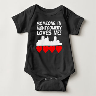 Someone In Montgomery Alabama Loves Me Baby Bodysuit