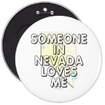 Someone in Nevada loves me Pins