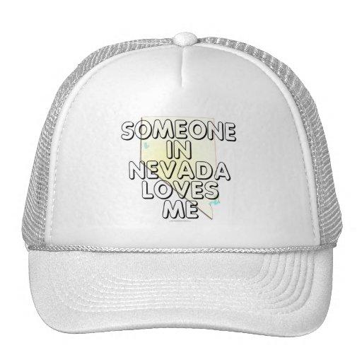 Someone in Nevada loves me Trucker Hat