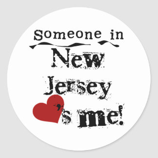 Someone In New Jersey Loves Me Classic Round Sticker