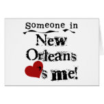 Someone in New Orleans Greeting Card
