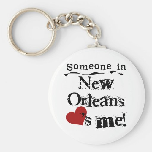 Someone in New Orleans Keychain