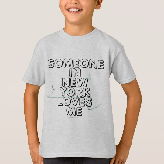 Someone in New York loves me T-Shirt