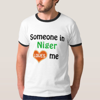 Someone in Niger loves me T-Shirt