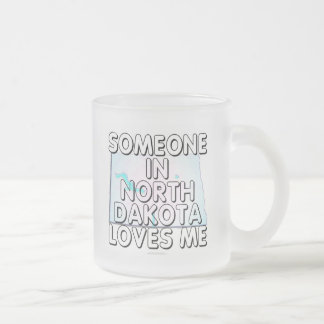 Someone in North Dakota loves me Frosted Glass Coffee Mug