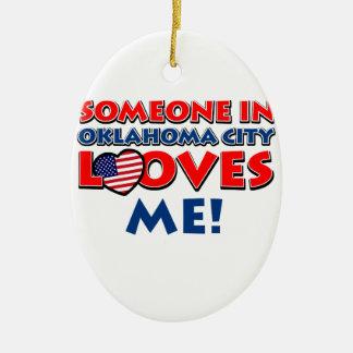 Someone in oklahoma city loves me ceramic ornament