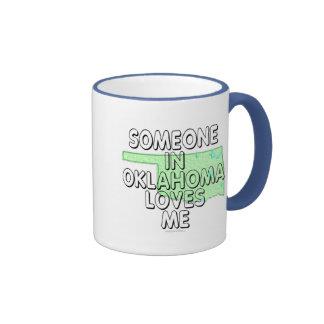 Someone in Oklahoma loves me Ringer Coffee Mug