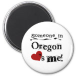 Someone In Oregon Loves Me Magnets