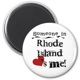 Someone In Rhode Island Loves Me 2 Inch Round Magnet