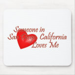 Someone in San Diego Loves Me Mouse Pad