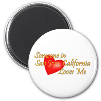 Someone in San Jose, California Loves Me 2 Inch Round Magnet