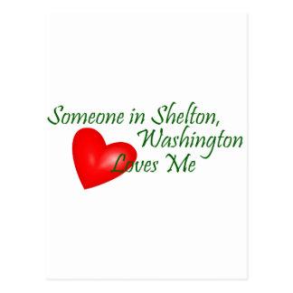 Someone in Shelton Loves Me Postcard