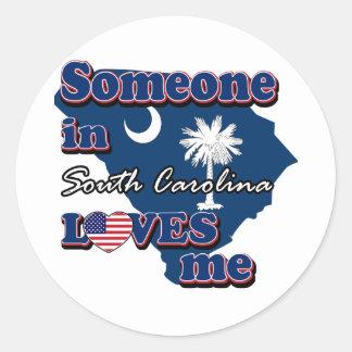 Someone in South Carolina loves me Round Sticker
