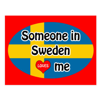 Someone in Sweden Loves me Postcard