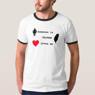 Someone in Taiwan loves me-for men T-Shirt
