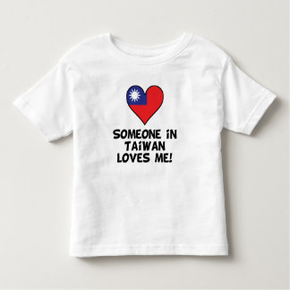 Someone In Taiwan Loves Me Toddler T-shirt
