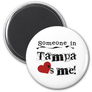 Someone in Tampa 2 Inch Round Magnet