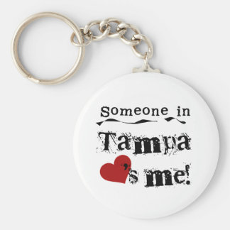 Someone in Tampa Keychain