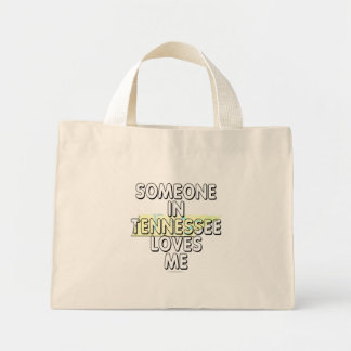 Someone in Tennessee loves me Mini Tote Bag