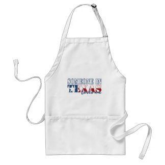 Someone in Texas Loves Me Adult Apron