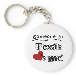 Someone In Texas Loves Me Keychain