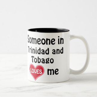 Someone in the Trinidad and Tobago loves me Two-Tone Coffee Mug